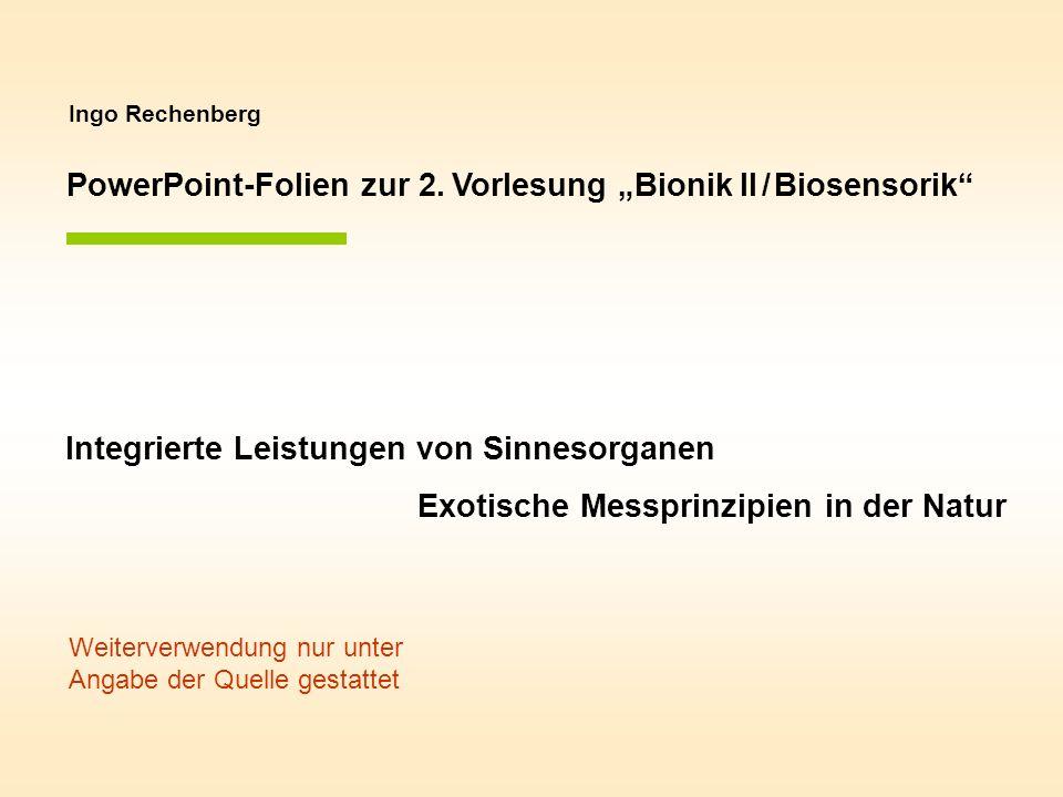 """PowerPoint-Folien zur 2. Vorlesung """"Bionik II / Biosensorik"""