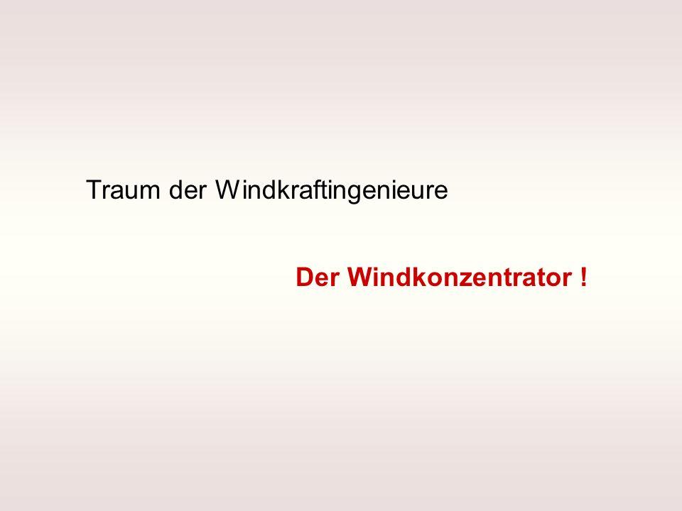 Traum der Windkraftingenieure