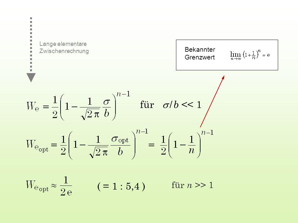 für s / b << 1 ( = 1 : 5,4 ) für n >> 1