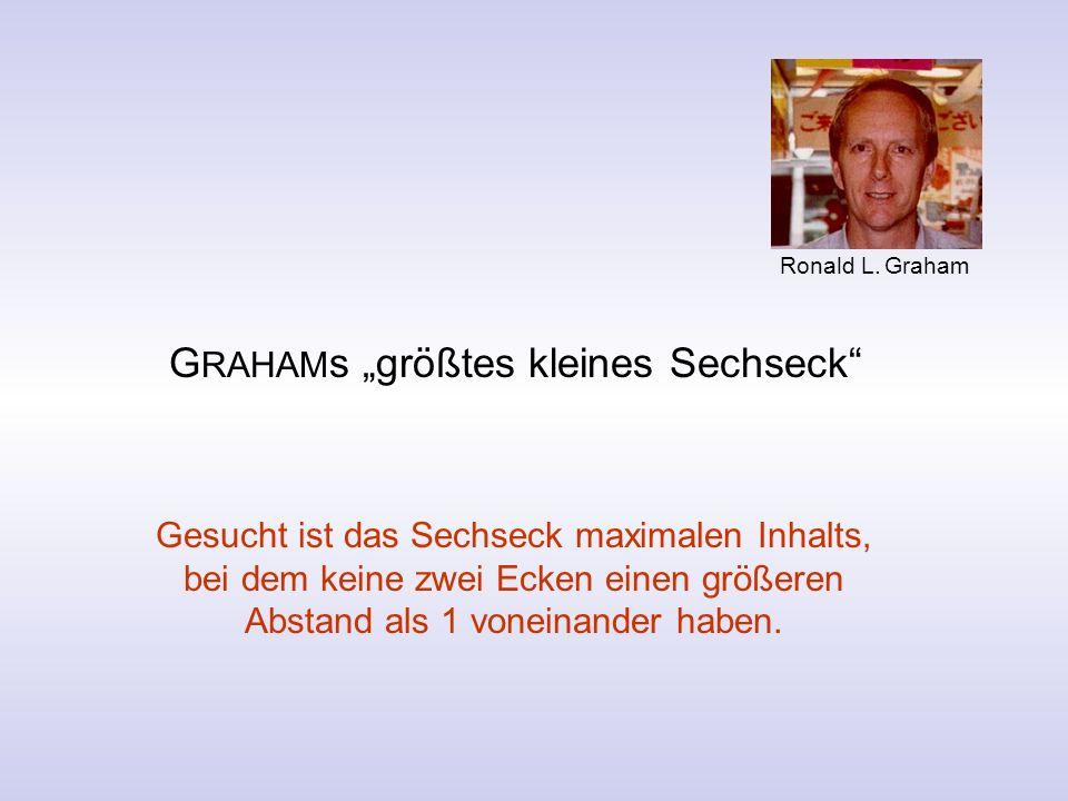 """GRAHAMs """"größtes kleines Sechseck"""
