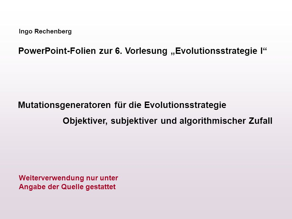 "PowerPoint-Folien zur 6. Vorlesung ""Evolutionsstrategie I"