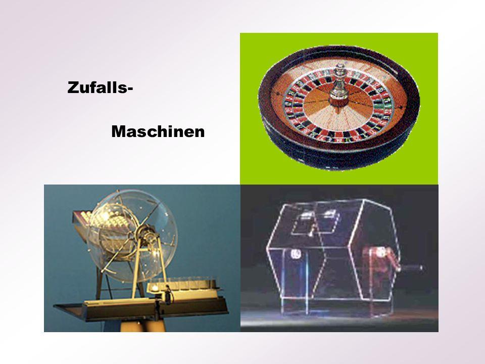 Zufalls- Maschinen