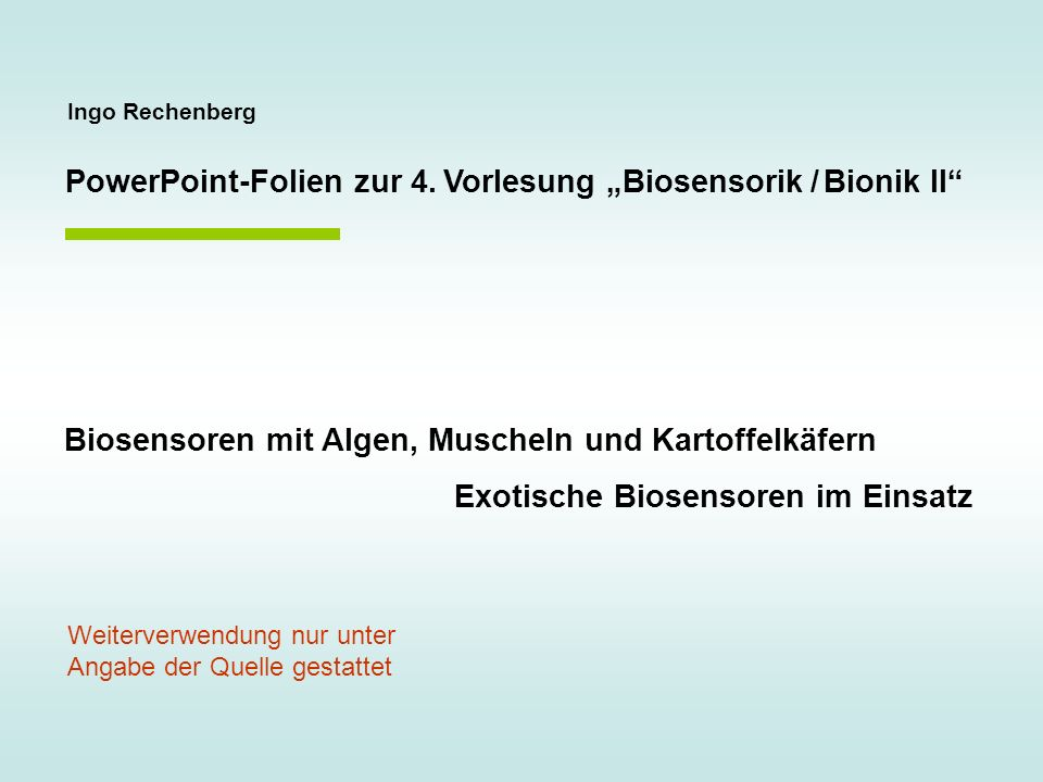"""PowerPoint-Folien zur 4. Vorlesung """"Biosensorik / Bionik II"""