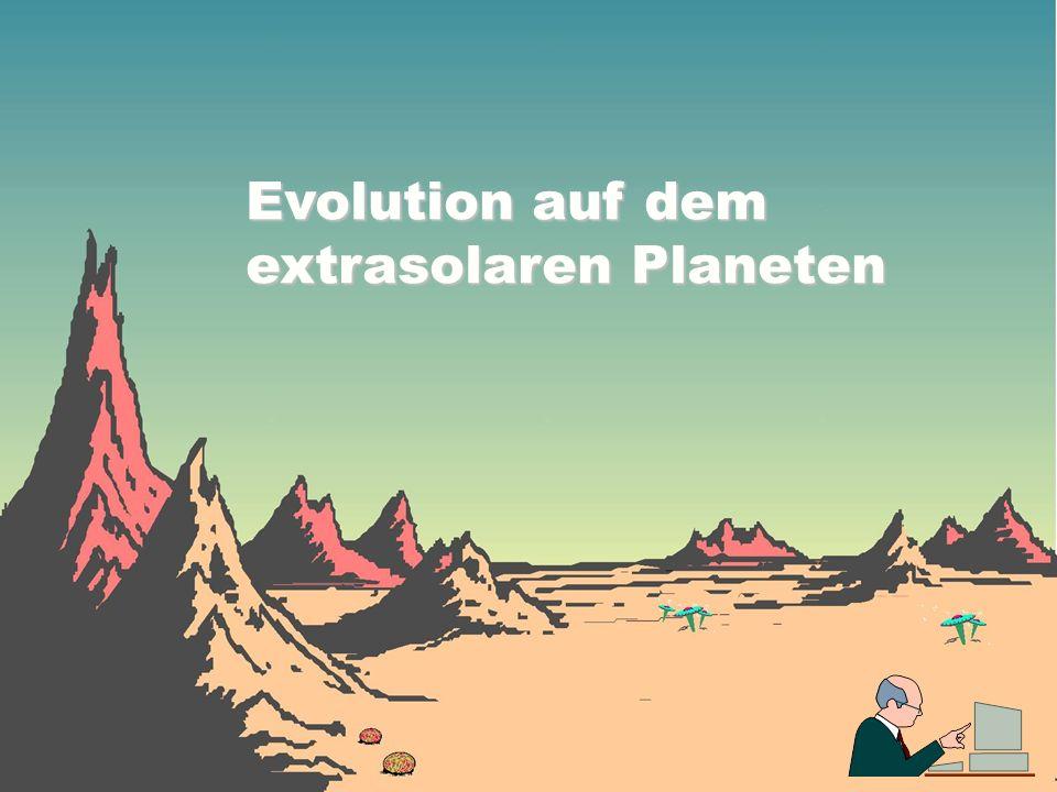 Evolution auf dem extrasolaren Planeten