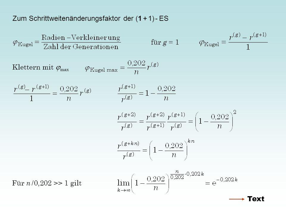 Zum Schrittweitenänderungsfaktor der (1 + 1) - ES