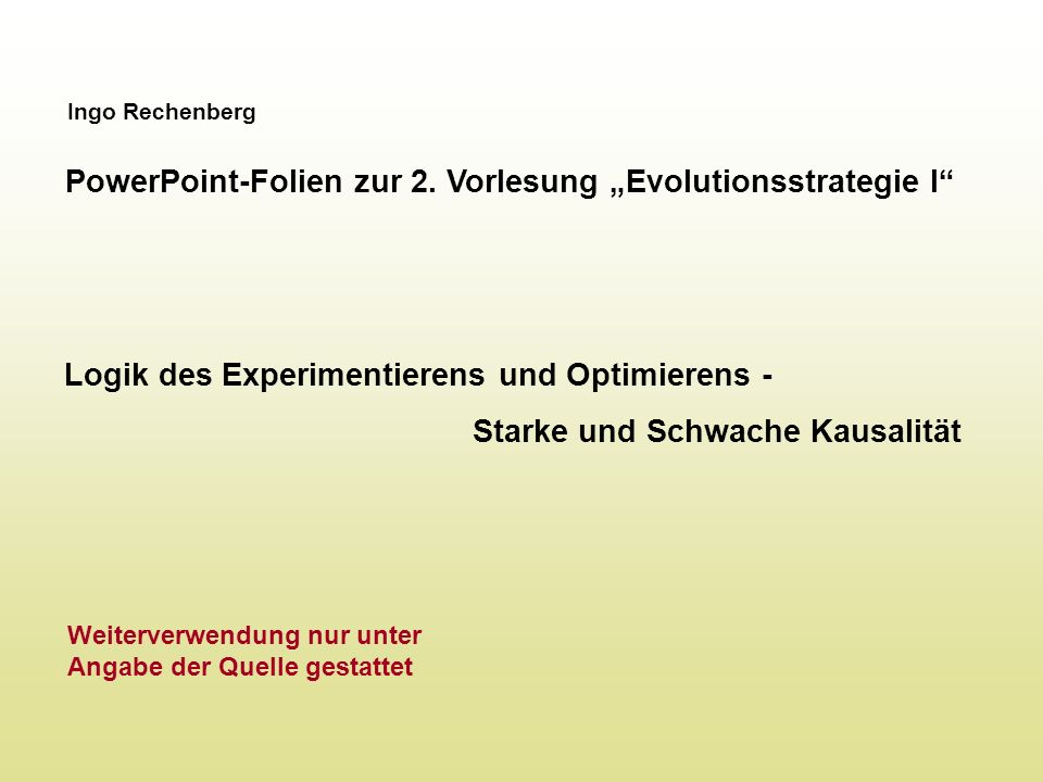 "PowerPoint-Folien zur 2. Vorlesung ""Evolutionsstrategie I"