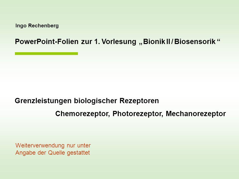 """PowerPoint-Folien zur 1. Vorlesung """" Bionik II / Biosensorik"""