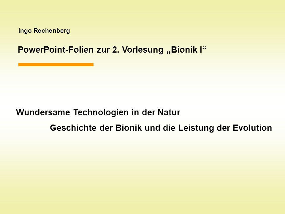 """PowerPoint-Folien zur 2. Vorlesung """"Bionik I"""
