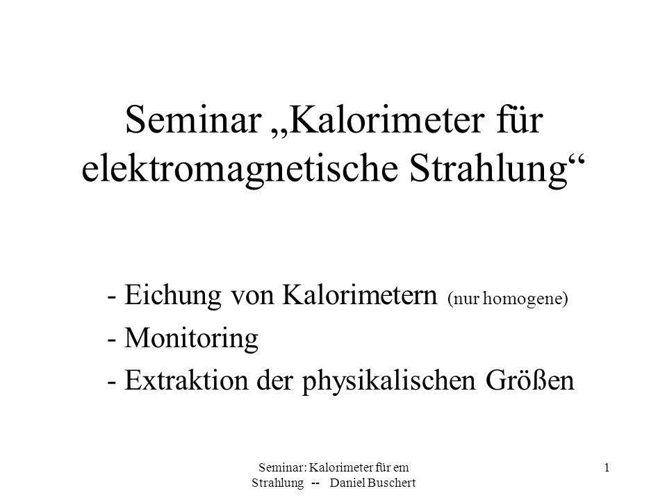 """Seminar """"Kalorimeter für elektromagnetische Strahlung"""