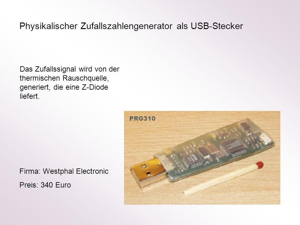 Physikalischer Zufallszahlengenerator als USB-Stecker