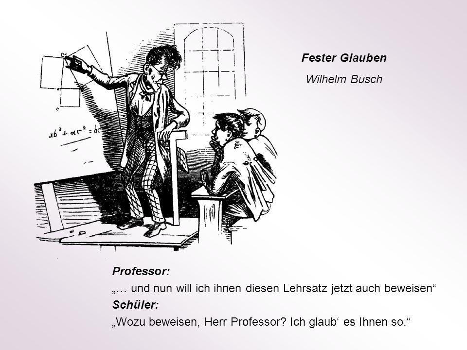 """Fester Glauben Wilhelm Busch. Professor: """"… und nun will ich ihnen diesen Lehrsatz jetzt auch beweisen"""