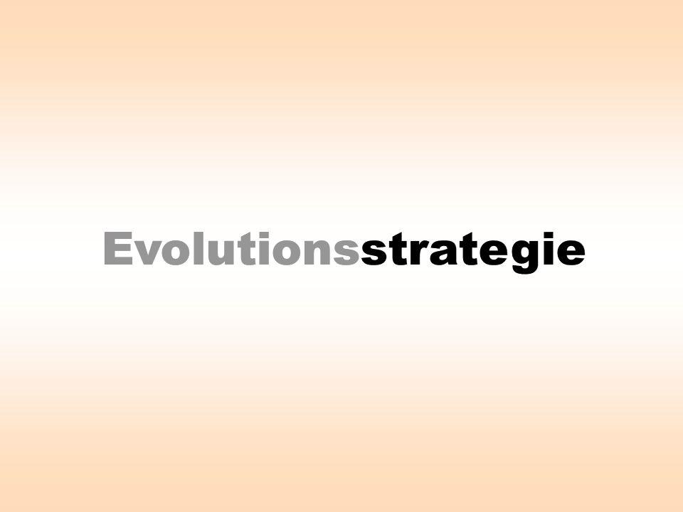 Evolutionsstrategie Evolutionsstrategie