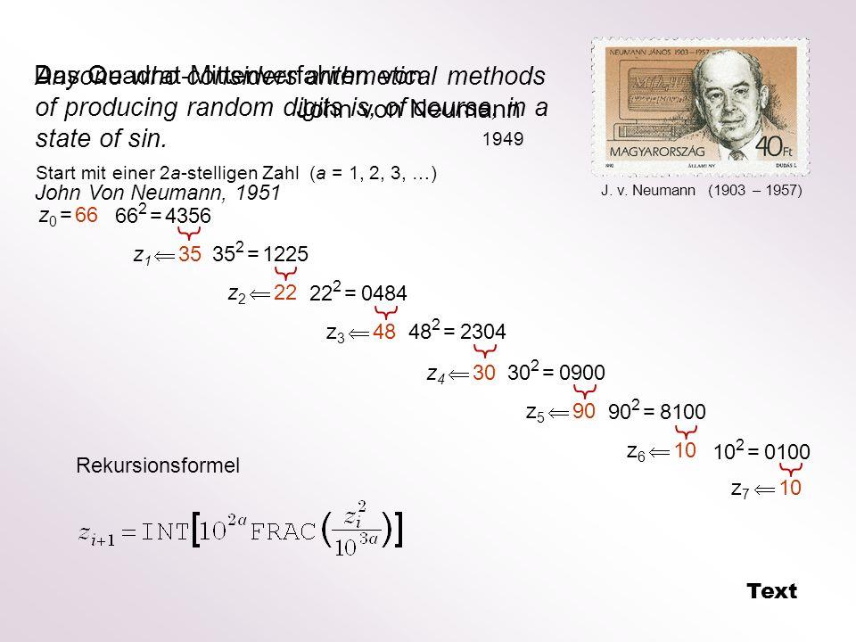 Das Quadrat-Mittenverfahren von John von Neumann