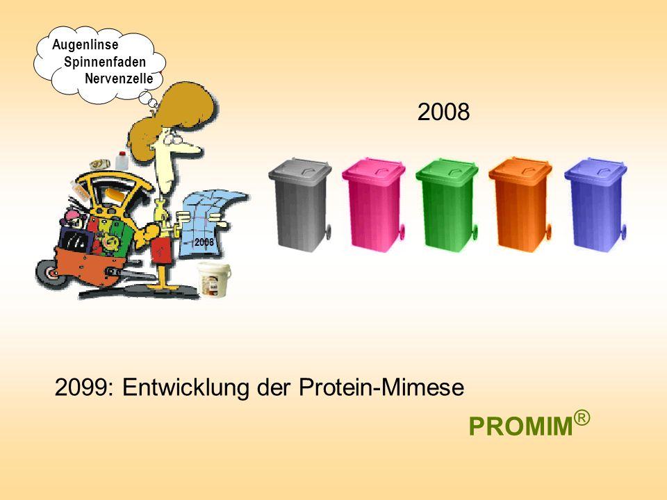 PROMIM® 2008 2099: Entwicklung der Protein-Mimese Augenlinse