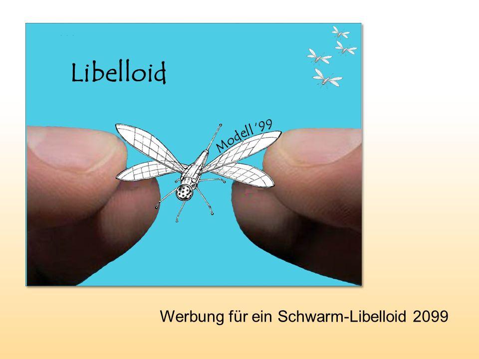 Werbung für ein Schwarm-Libelloid 2099