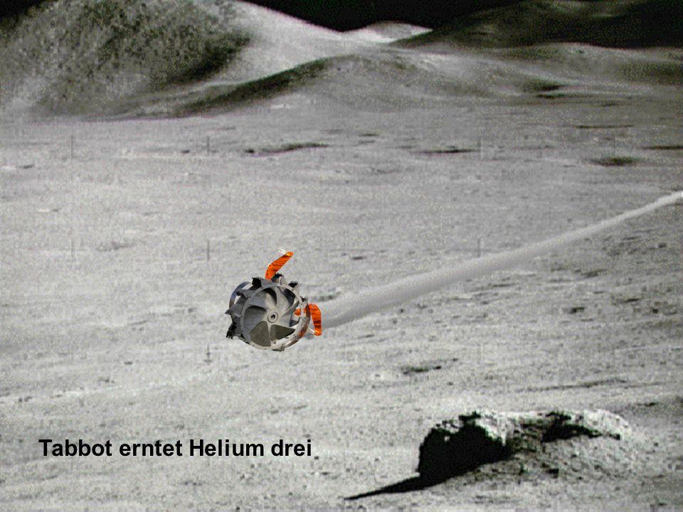 Tabbot erntet Helium drei