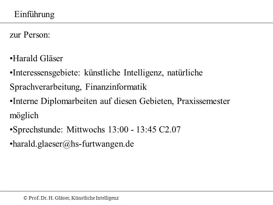 Einführung zur Person: Harald Gläser. Interessensgebiete: künstliche Intelligenz, natürliche Sprachverarbeitung, Finanzinformatik.