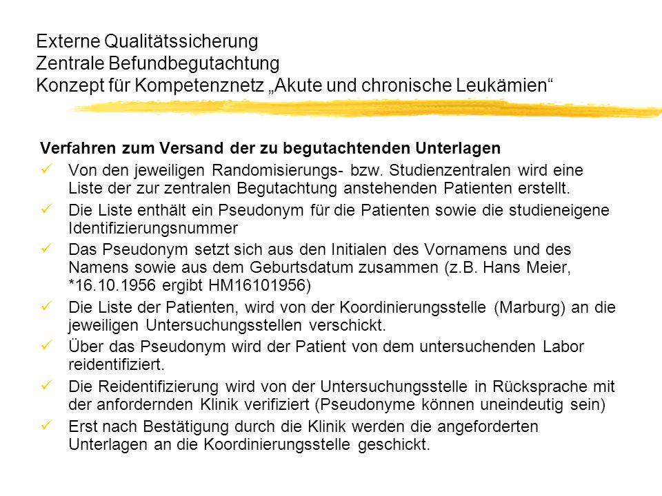 """Externe Qualitätssicherung Zentrale Befundbegutachtung Konzept für Kompetenznetz """"Akute und chronische Leukämien"""