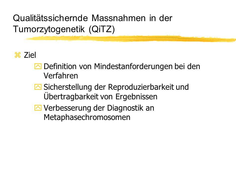 Qualitätssichernde Massnahmen in der Tumorzytogenetik (QiTZ)