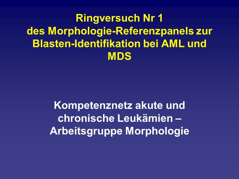 Ringversuch Nr 1 des Morphologie-Referenzpanels zur Blasten-Identifikation bei AML und MDS
