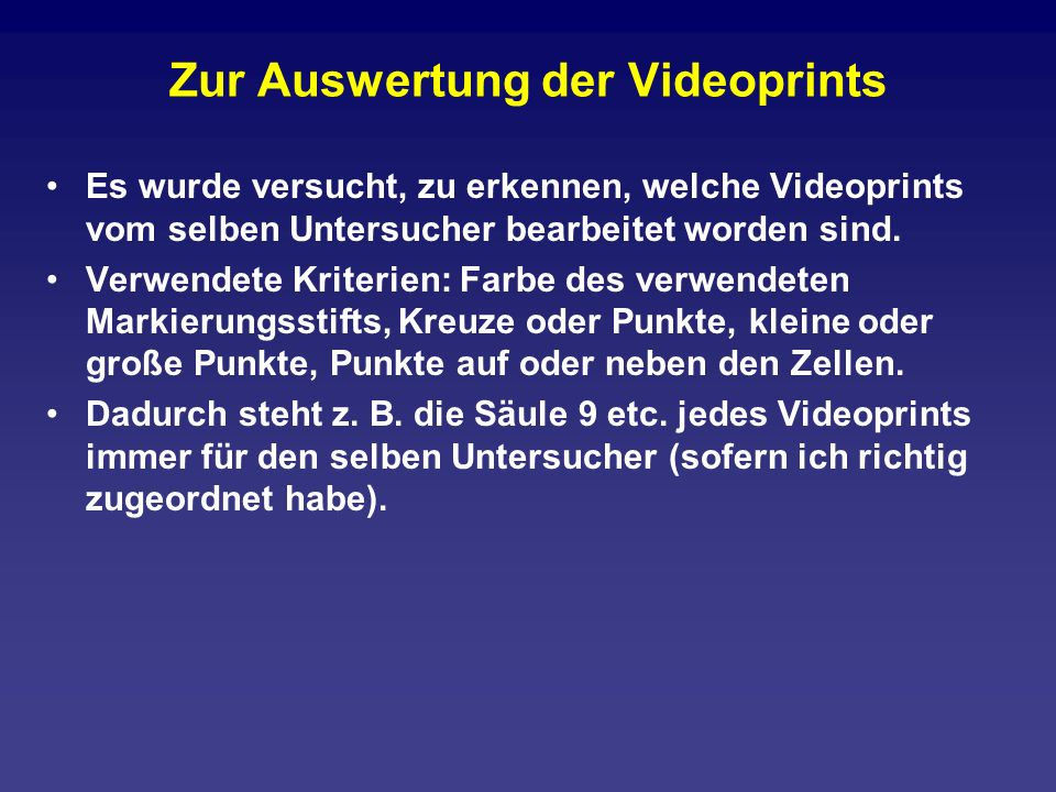 Zur Auswertung der Videoprints