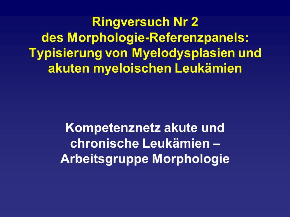 Ringversuch Nr 2 des Morphologie-Referenzpanels: Typisierung von Myelodysplasien und akuten myeloischen Leukämien