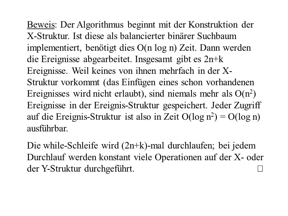 Beweis: Der Algorithmus beginnt mit der Konstruktion der X-Struktur