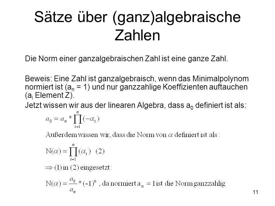 Sätze über (ganz)algebraische Zahlen