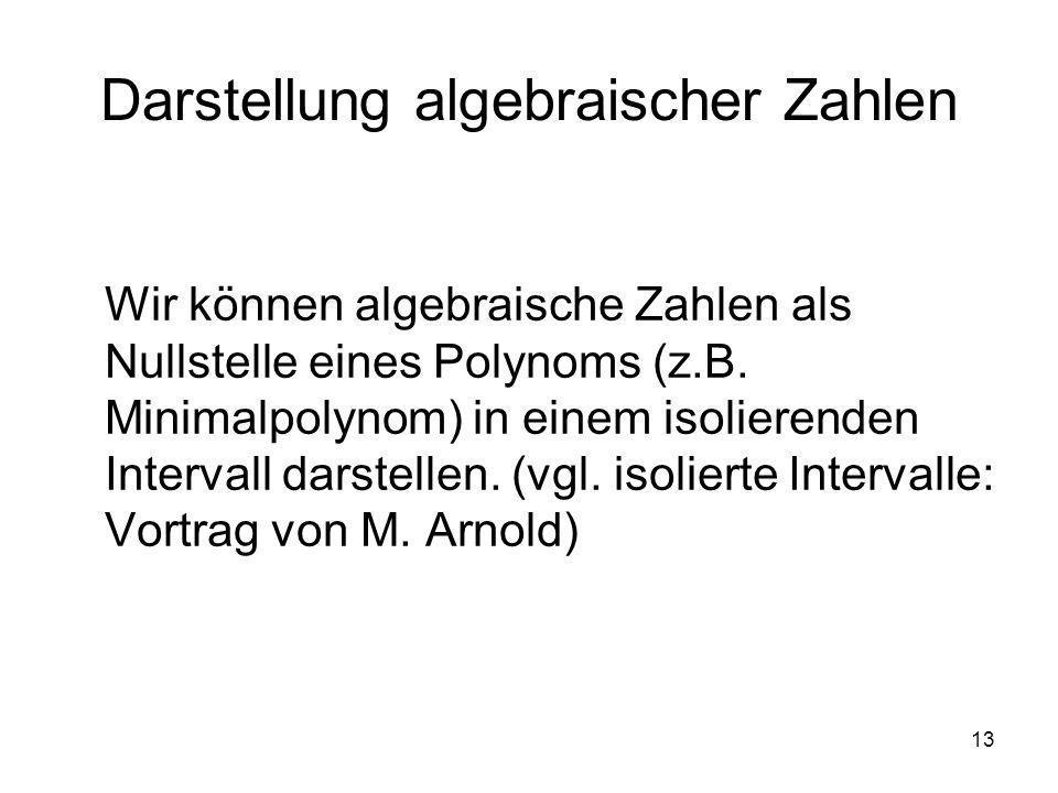 Darstellung algebraischer Zahlen