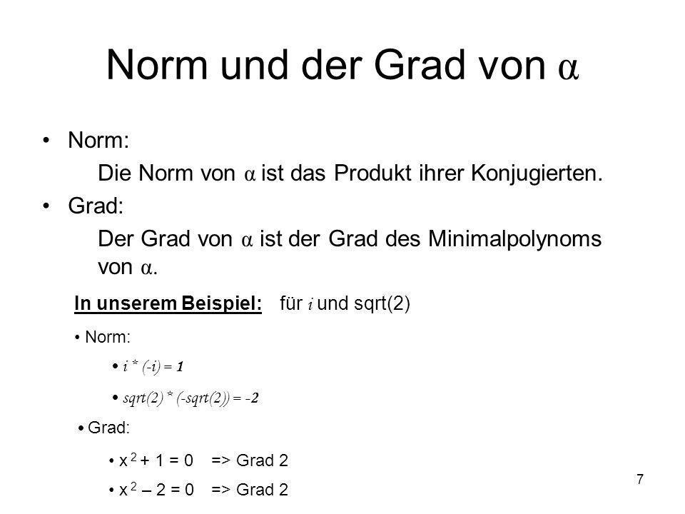 Norm und der Grad von α Norm: