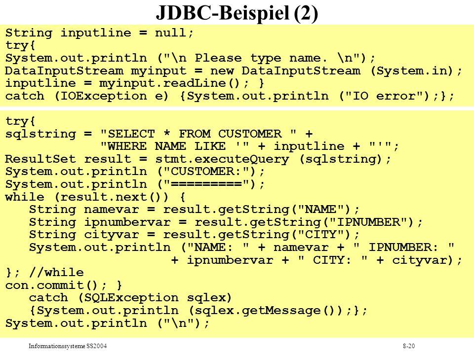 JDBC-Beispiel (2) String inputline = null; try{