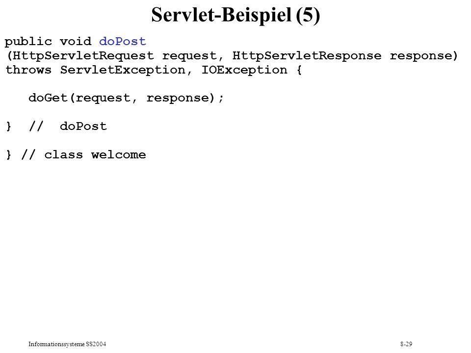 Servlet-Beispiel (5) public void doPost