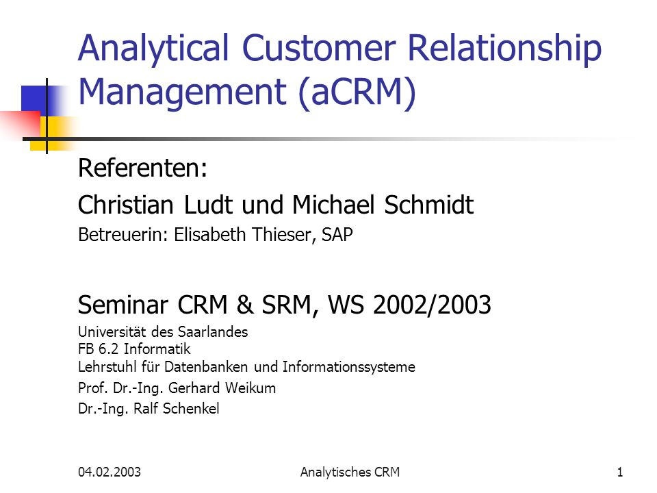 Analytical Customer Relationship Management (aCRM)