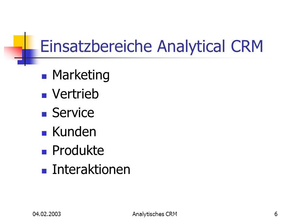 Einsatzbereiche Analytical CRM