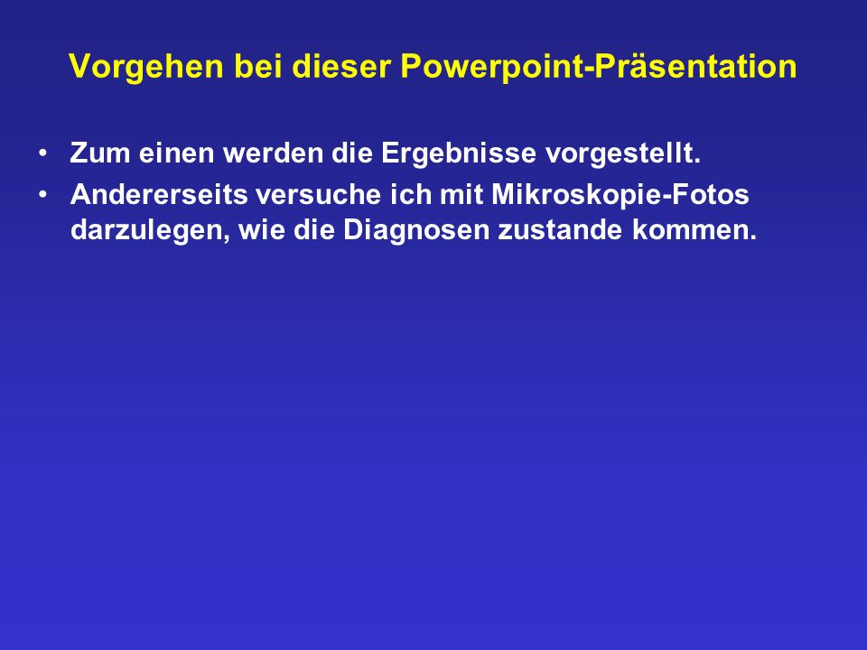 Vorgehen bei dieser Powerpoint-Präsentation