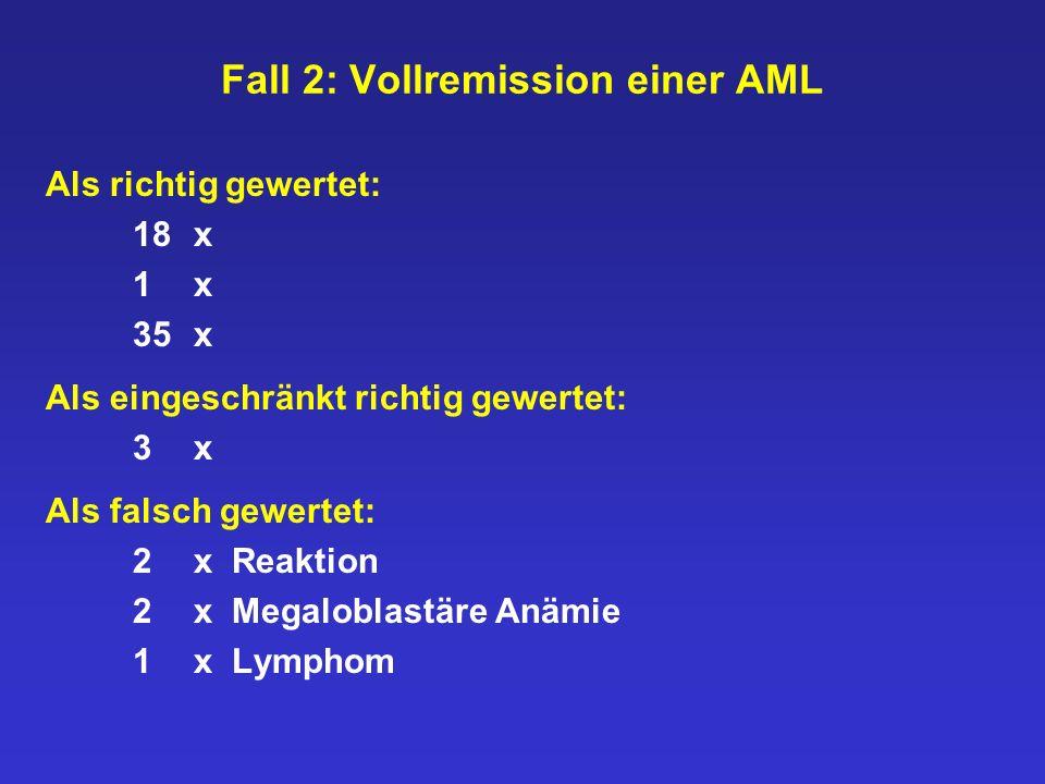 Fall 2: Vollremission einer AML