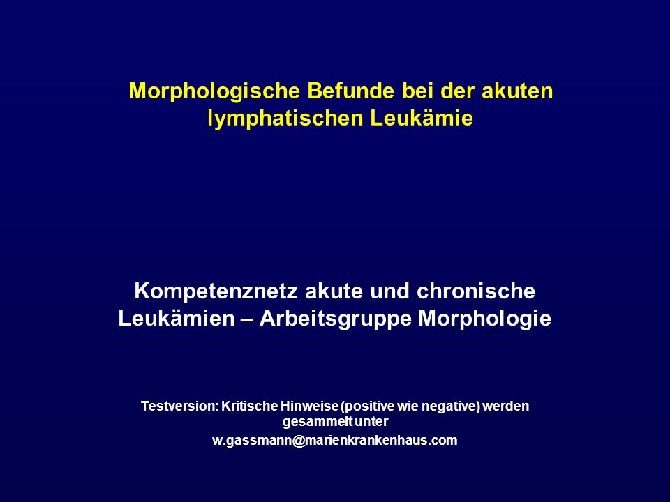 Morphologische Befunde bei der akuten lymphatischen Leukämie