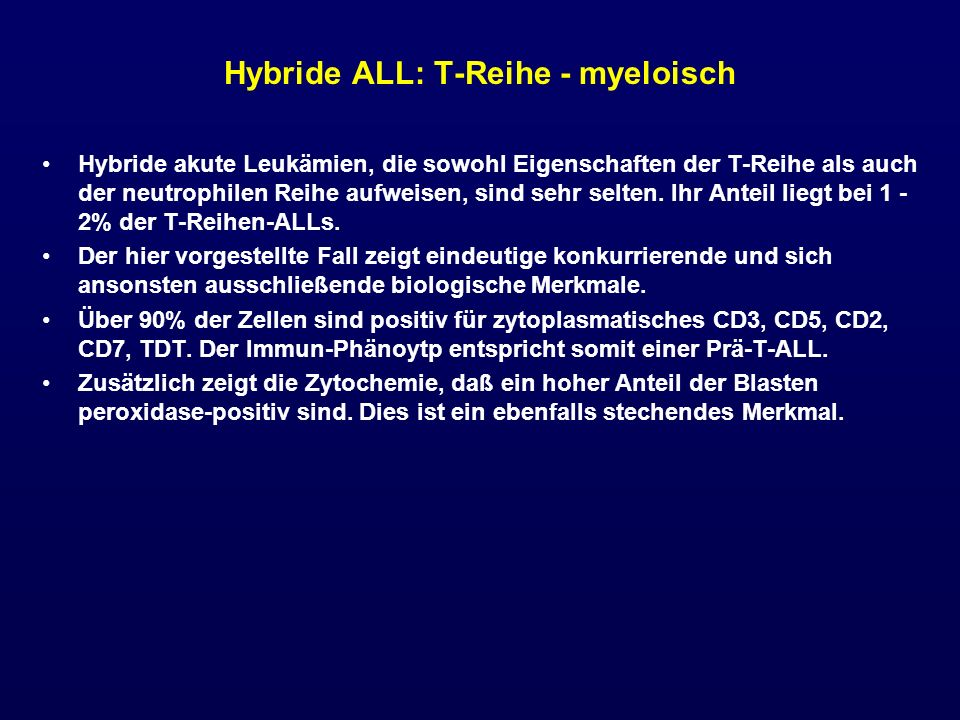 Hybride ALL: T-Reihe - myeloisch