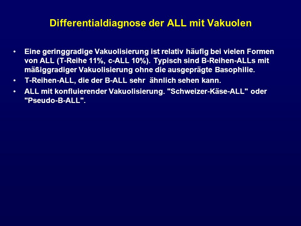Differentialdiagnose der ALL mit Vakuolen