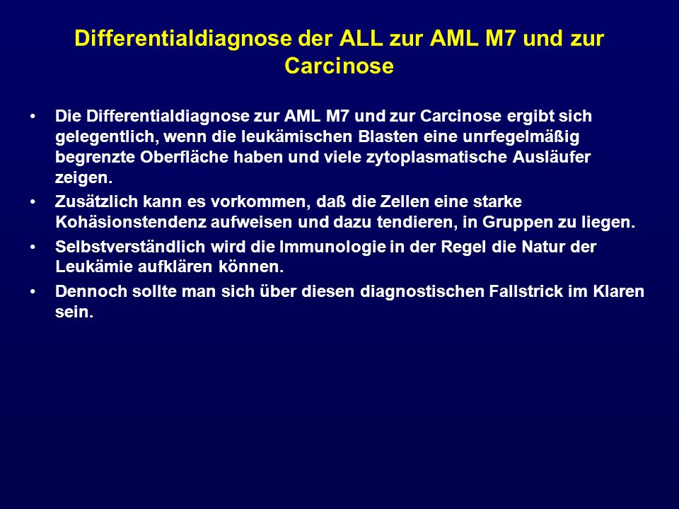 Differentialdiagnose der ALL zur AML M7 und zur Carcinose