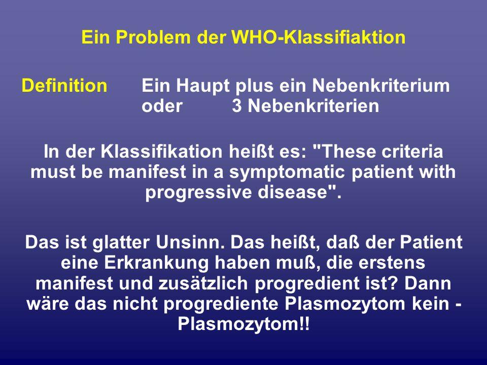 Ein Problem der WHO-Klassifiaktion