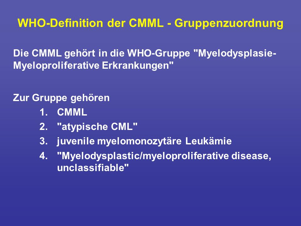 WHO-Definition der CMML - Gruppenzuordnung