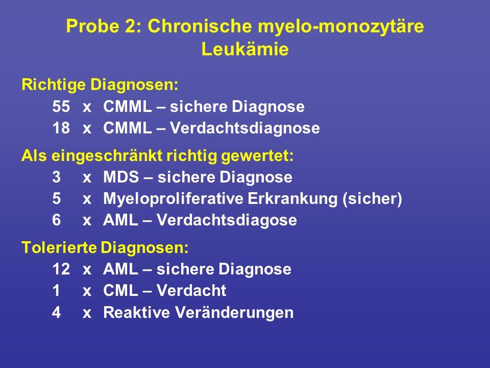Probe 2: Chronische myelo-monozytäre Leukämie