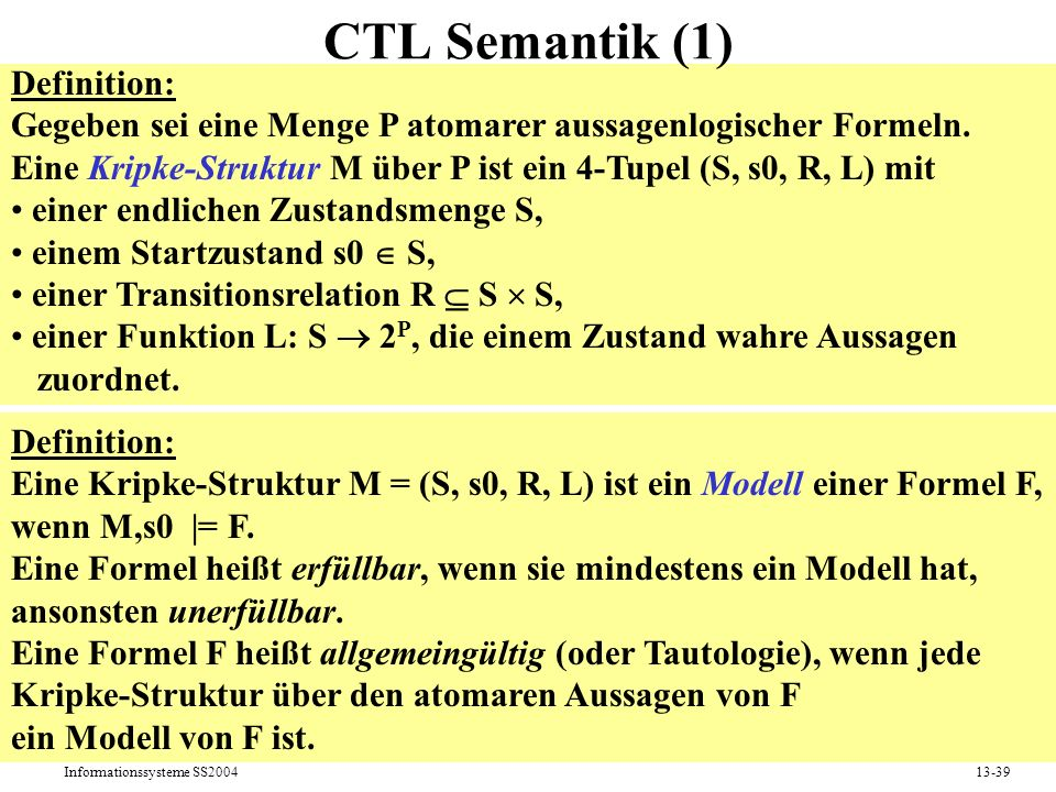 CTL Semantik (1) Definition: