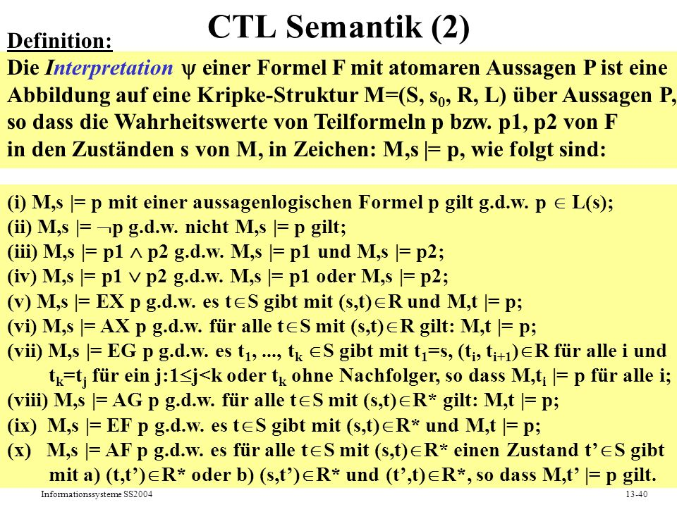 CTL Semantik (2) Definition: