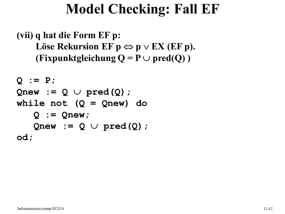 Model Checking: Fall EF