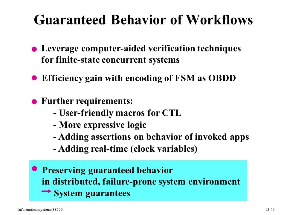 Guaranteed Behavior of Workflows