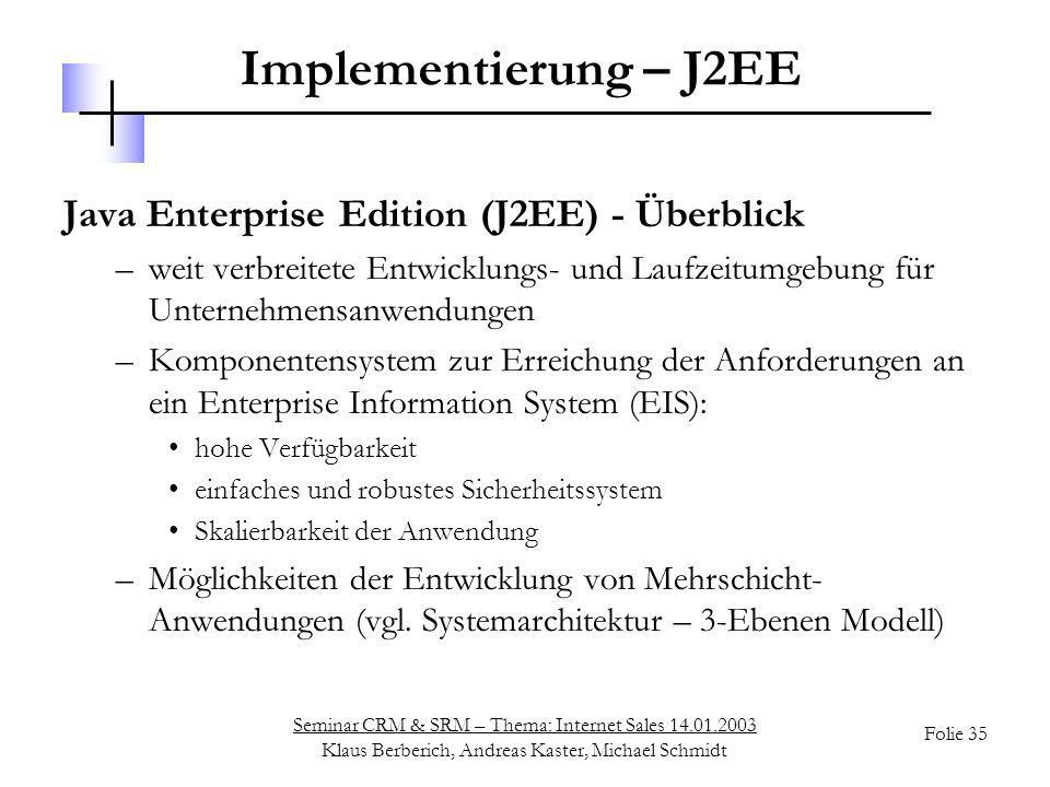 Implementierung – J2EE Java Enterprise Edition (J2EE) - Überblick