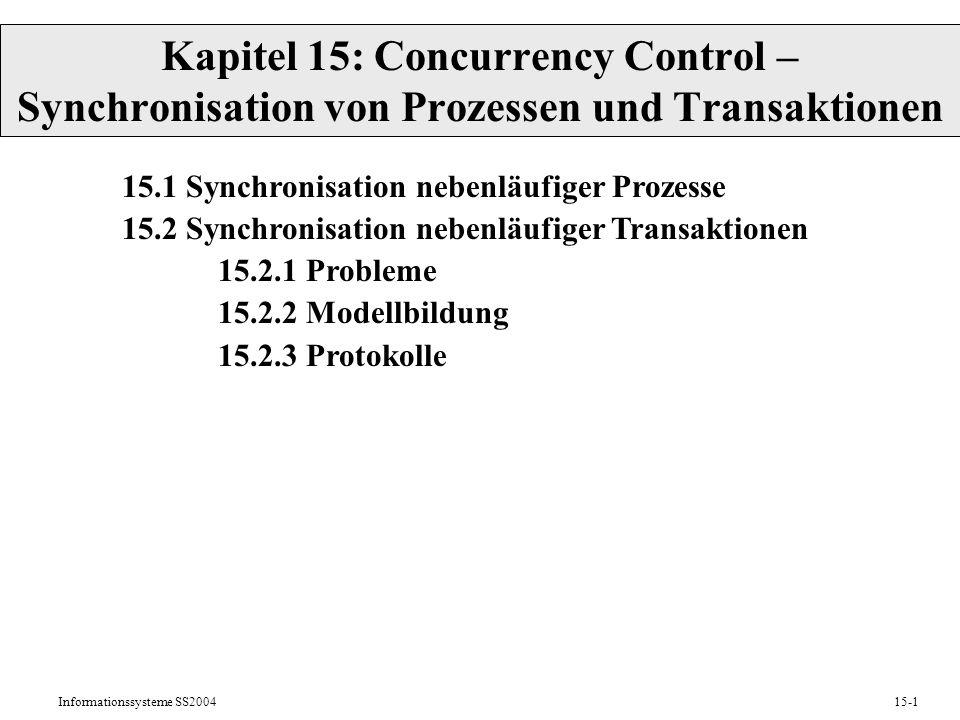 Kapitel 15: Concurrency Control – Synchronisation von Prozessen und Transaktionen