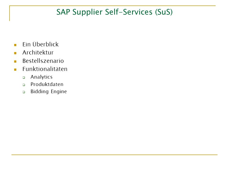 SAP Supplier Self-Services (SuS)